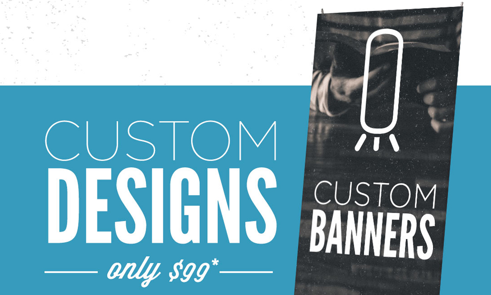 Custom Banners – Order one today!
