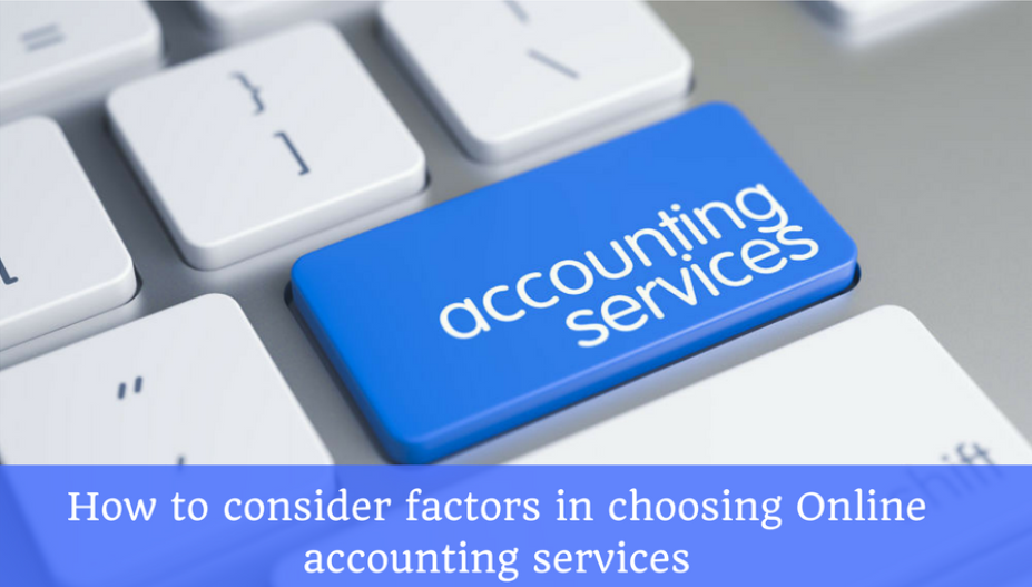 Factors Choosing Online Accounting Services