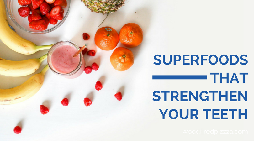 Super Foods That Strengthen Your Teeth