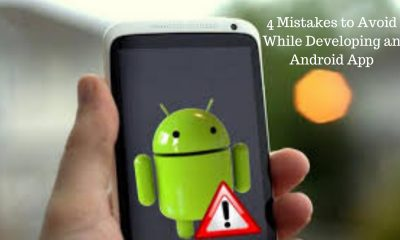 Avoid While Developing an Android App