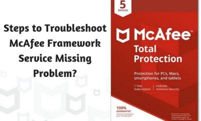 Steps to Troubleshoot McAfee Framework Service Missing Problem
