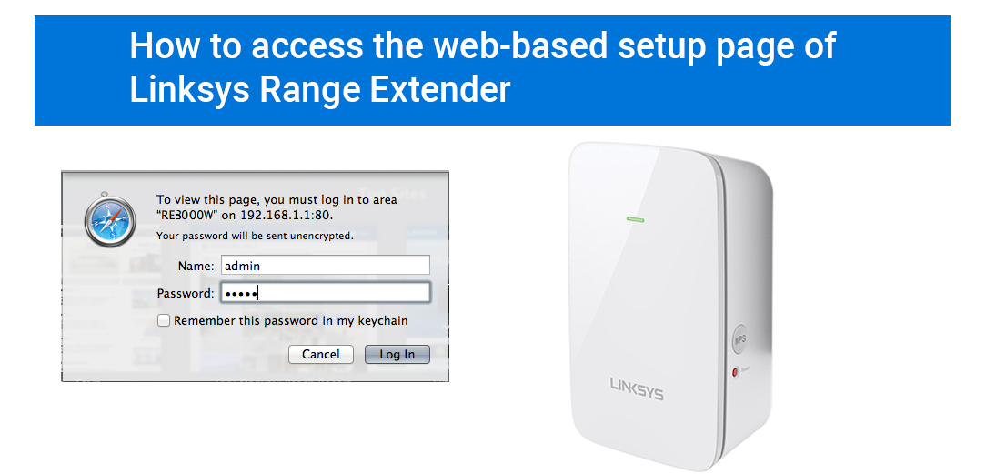 How To Access The Web-Based Setup Page of Linksys Range Extender