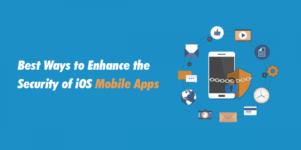 Best Ways to Enhance the Security of iOS Mobile Apps