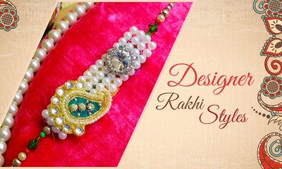 How to Lure Your Brother With Designer Rakhi Styles.edited