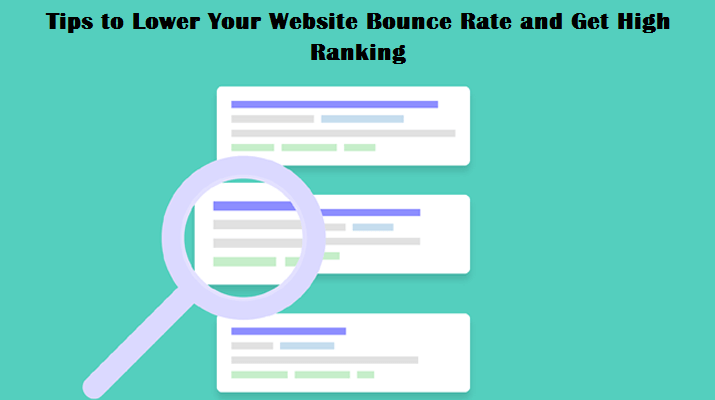 Tips to Lower Your Website Bounce Rate and Get High Ranking
