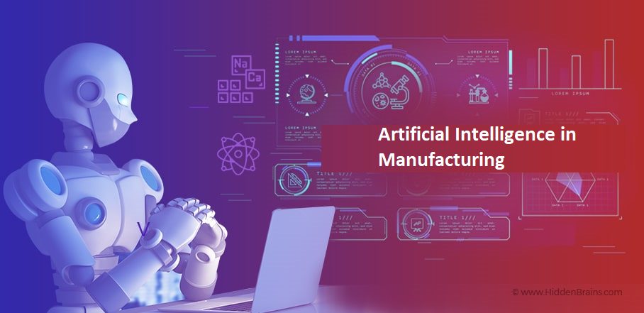 Disrupting the Future of Manufacturing with Artificial Intelligence