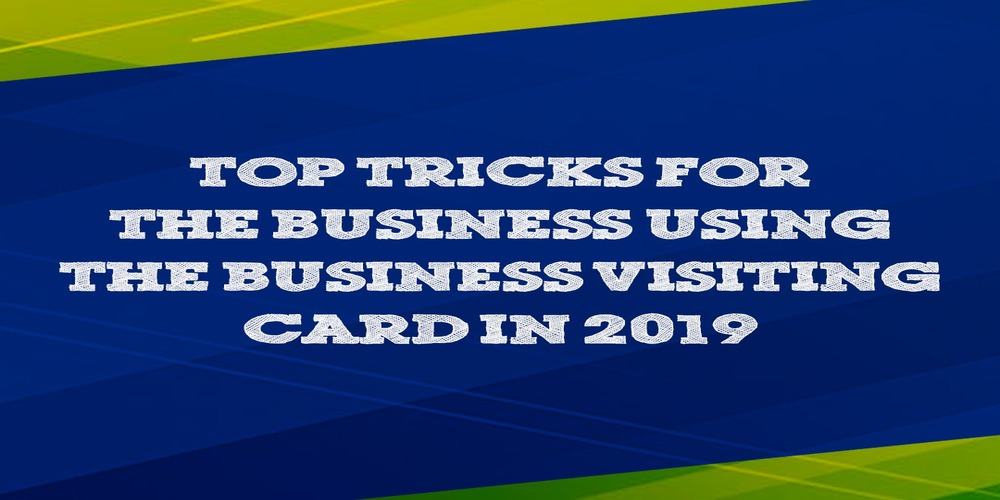 Top Tricks For The Business Using the Virtual Business Card in 2019