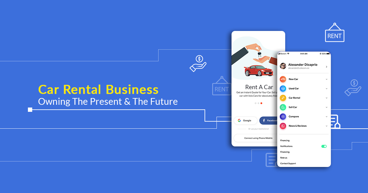 Car Rental Business – Owning The Present & The Future