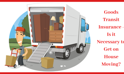Goods Transit Insurance - Is it Necessary to Get on House Moving_