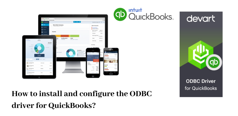 How to Install and Configure the ODBC Driver for QuickBooks?