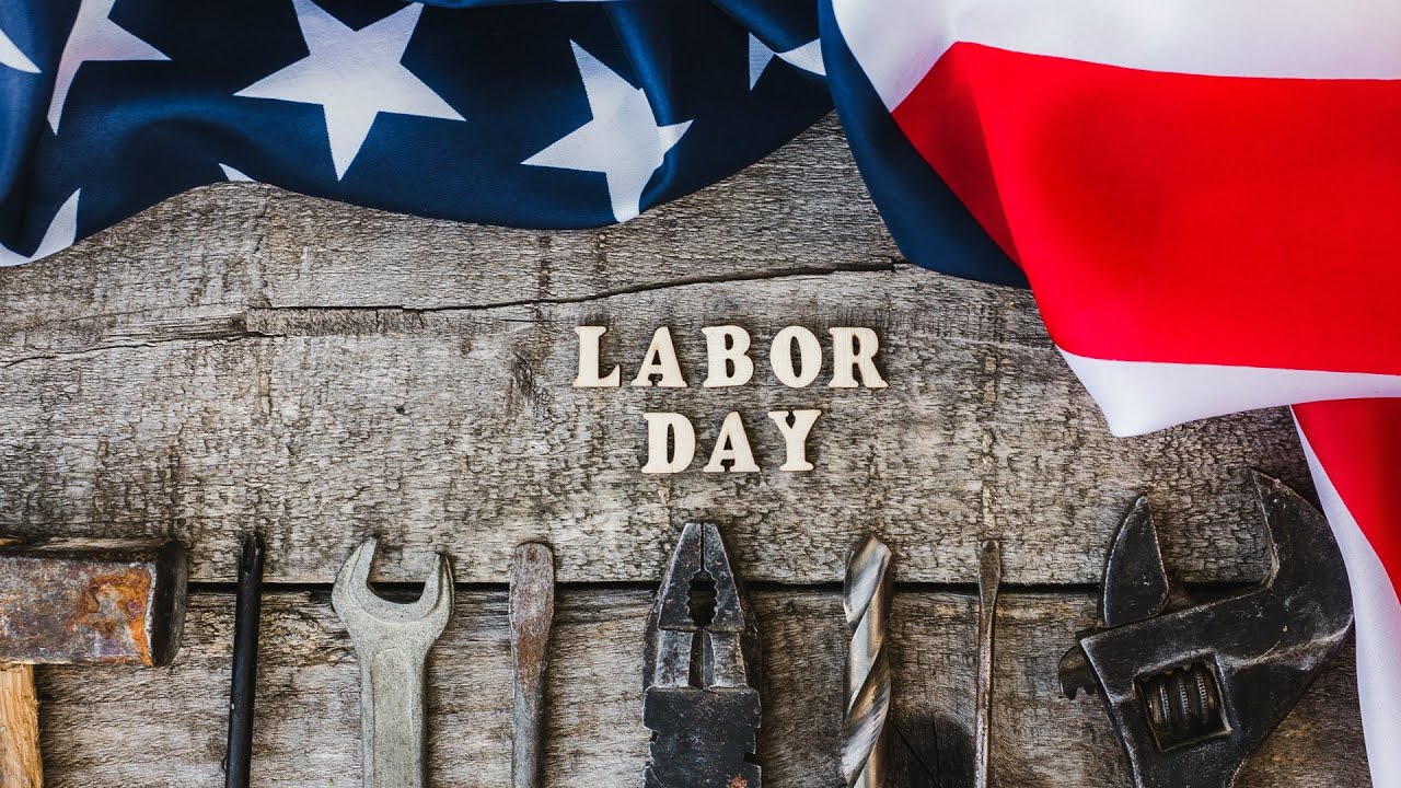 Labor Day 2019- Revealing The Historical Background
