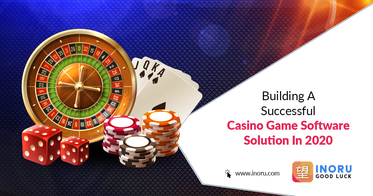 Building A Successful Casino Game Software Solution In 2020