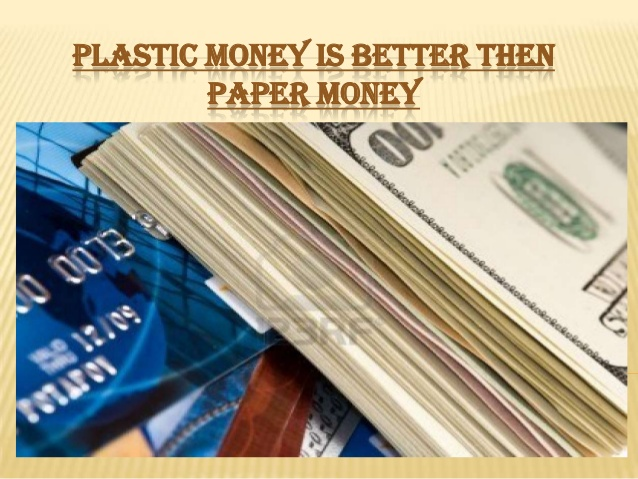 Why Paper Money is Better Than Plastic Money