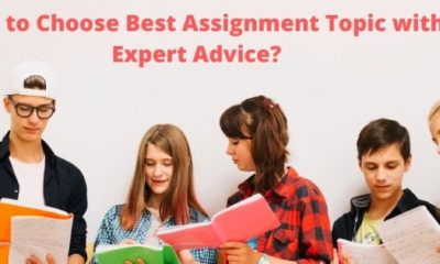 How to Choose Best Assignment Topic with Expert Advice