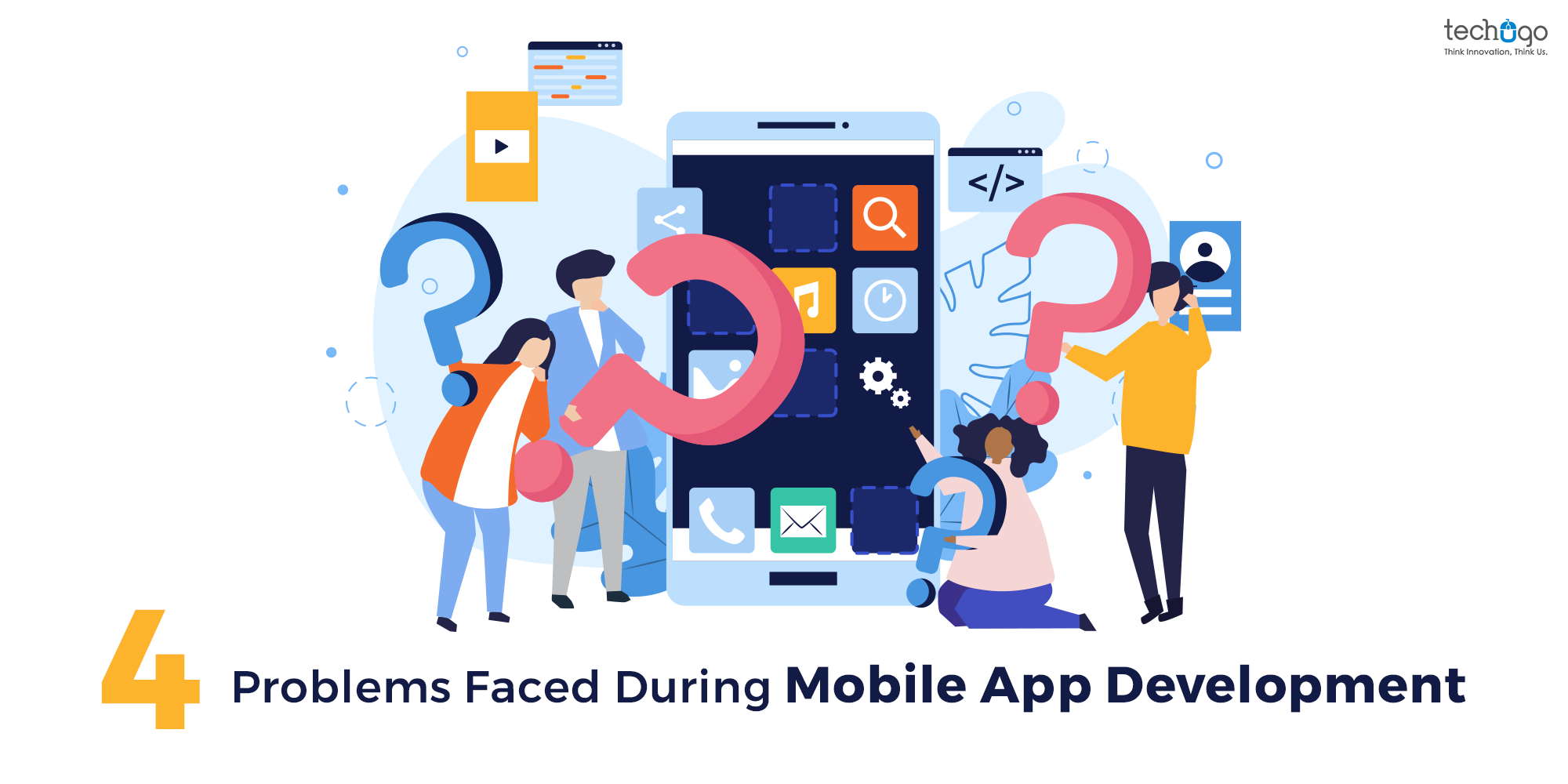4 Problems Faced During Mobile App Development