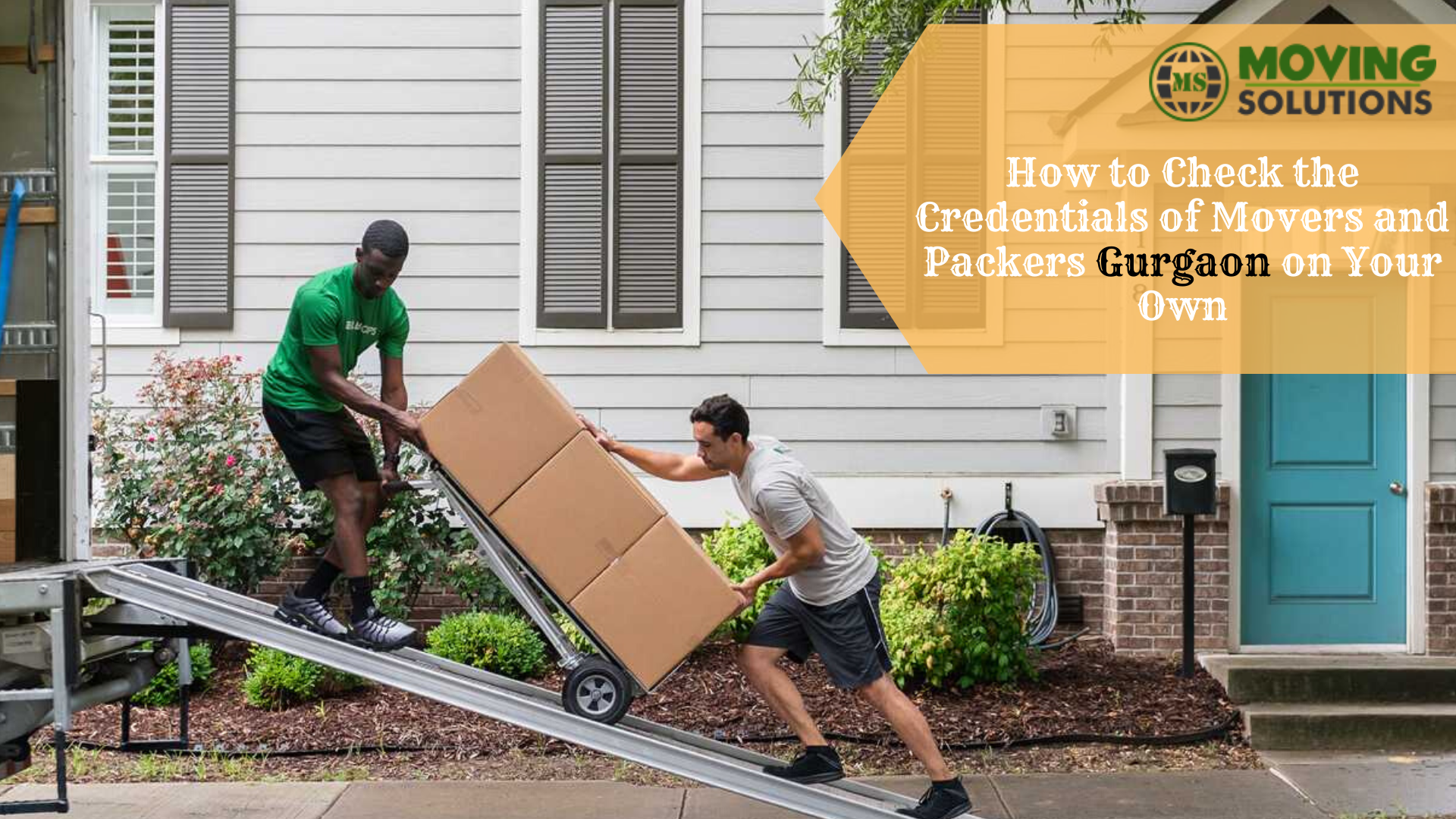 How to Check the Credentials of Movers and Packers Gurgaon on Your Own
