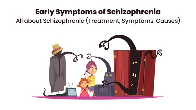 Early Symptoms of Schizophrenia – All about Schizophrenia (Treatment, Symptoms, Causes)