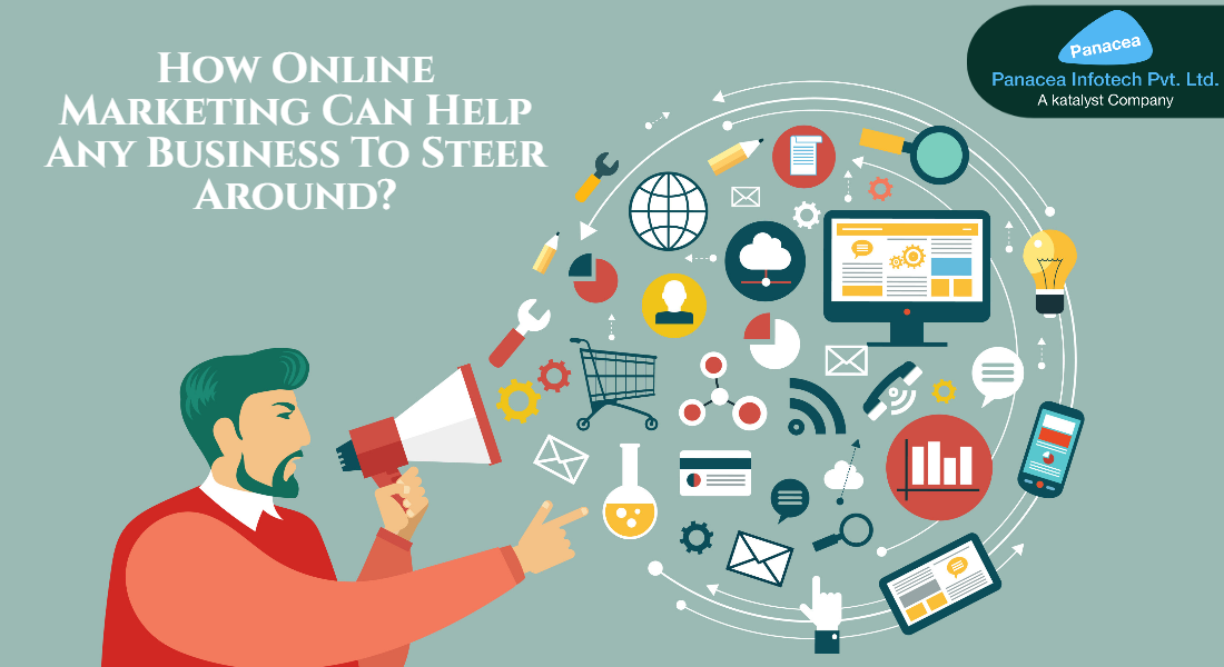 How Online Marketing Can Help Any Business To Steer Around?
