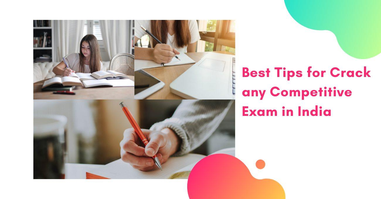 Best Tips for Crack any Competitive Exam in India