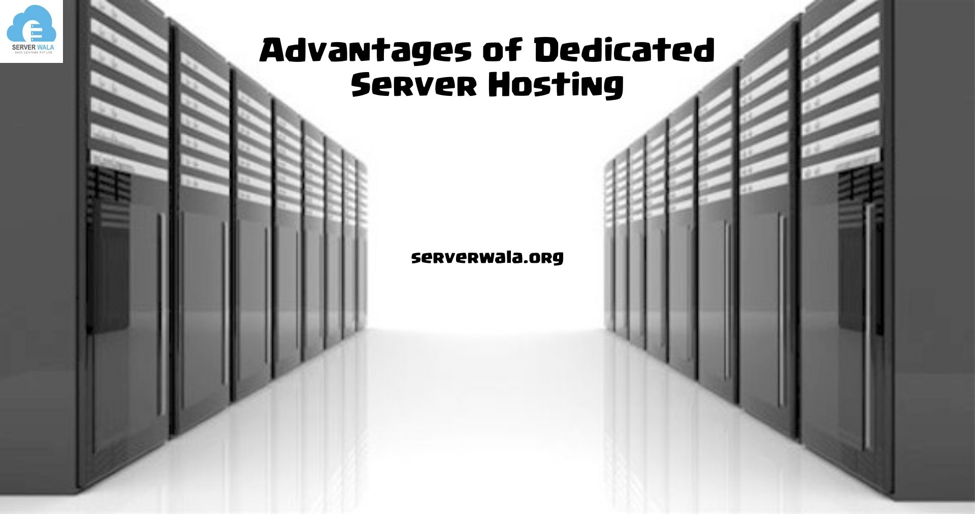 Advantages of Dedicated Server and Why Your Company Require this ?