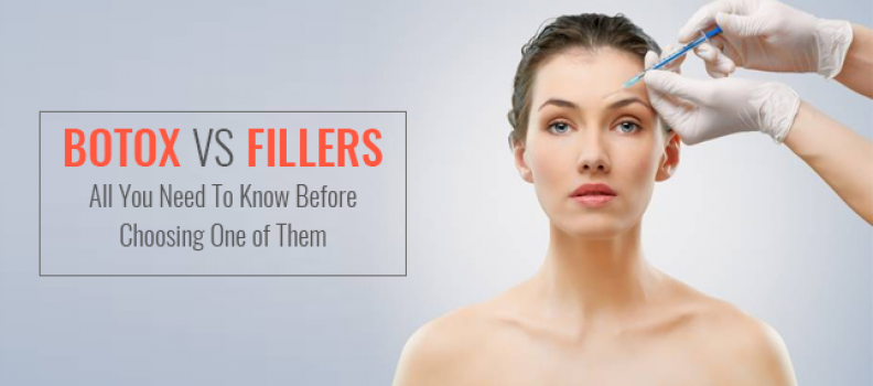 Everything You Have to Know About Botox and Fillers Treatment