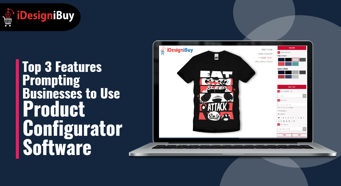 Top 3 Features Prompting Businesses to Use Product Configurator Software