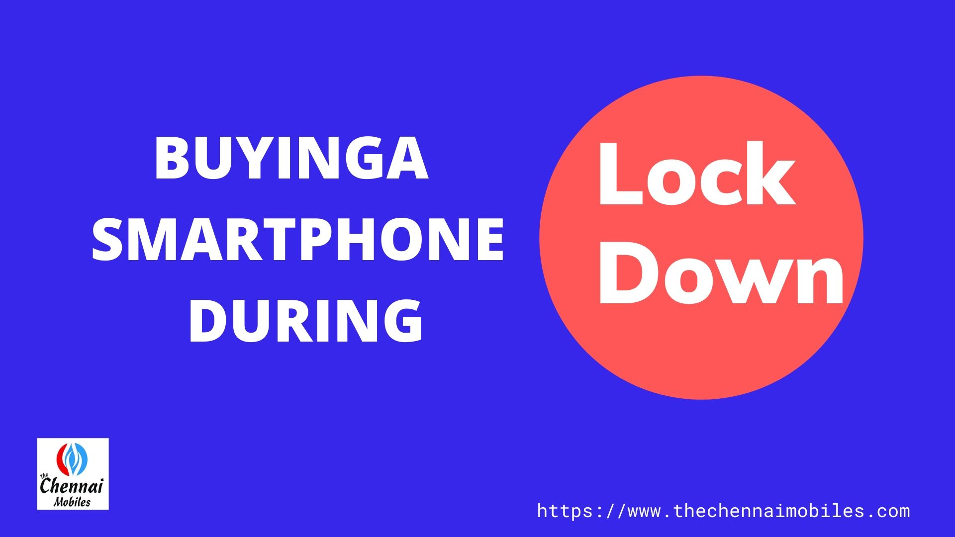 Buying a Smartphone During Lockdown?