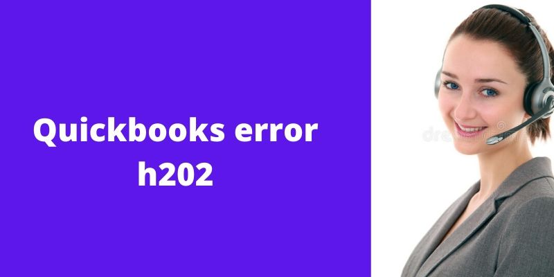 How To Resolve Quickbooks Error H202