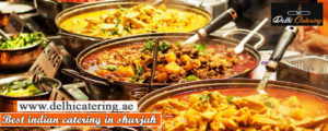 Best indian catering in Dubai