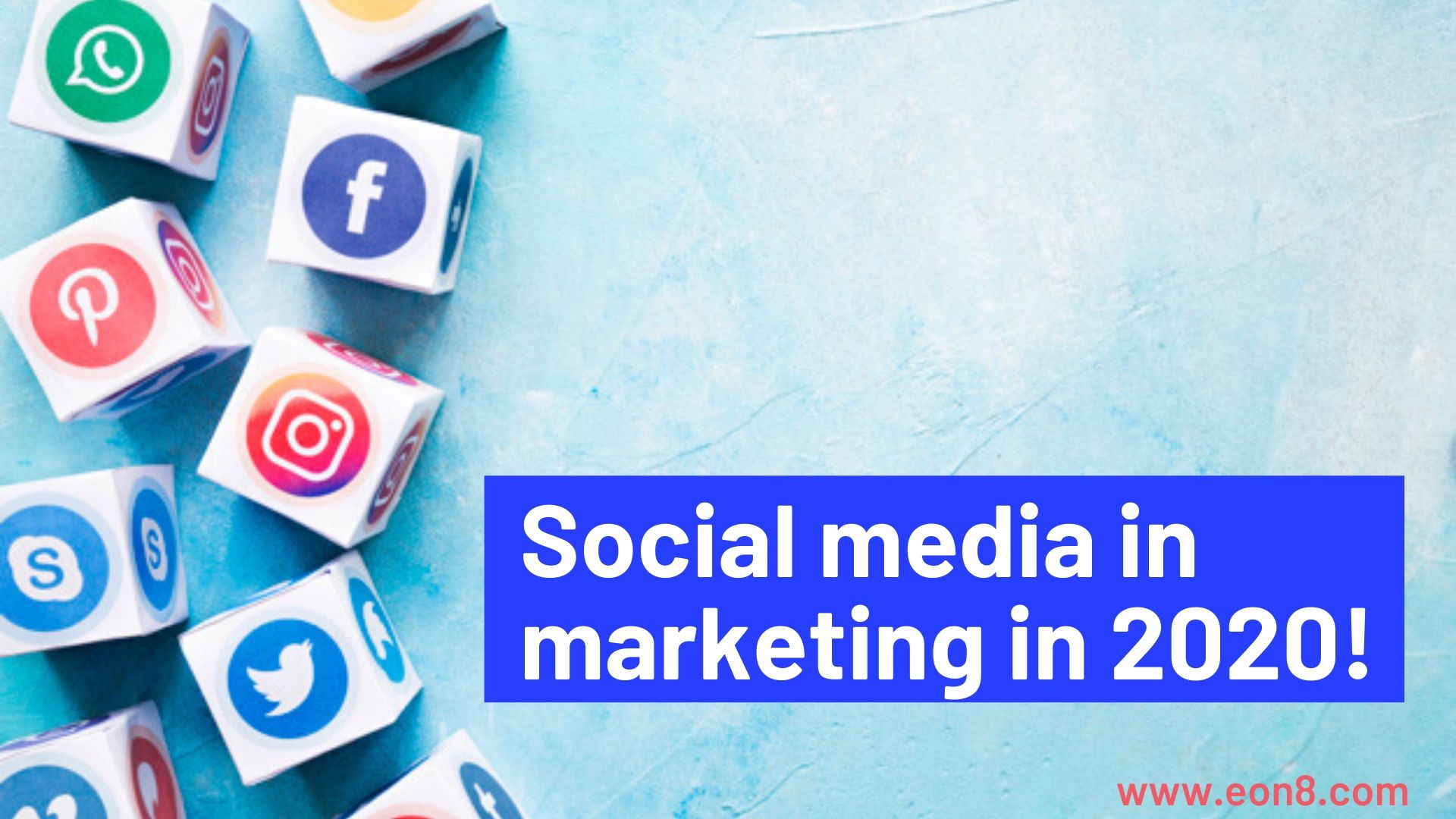The Importance of Social Media in Marketing in 2020!