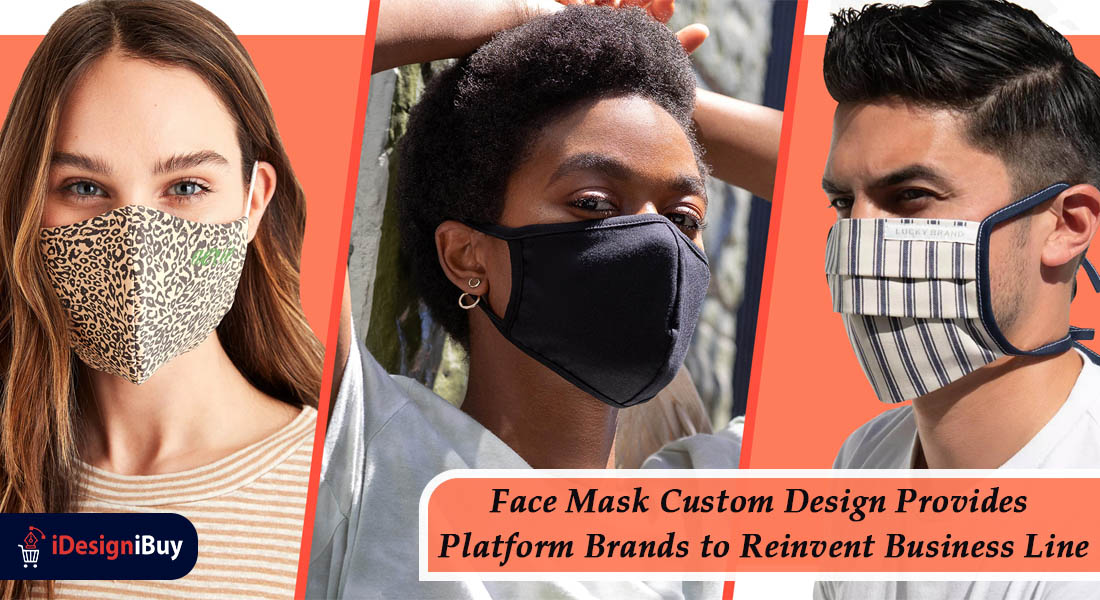 Face Mask Custom Design Provides Platform Brands to Reinvent Business Line