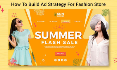 How To Build Ad Strategy For Fashion Store