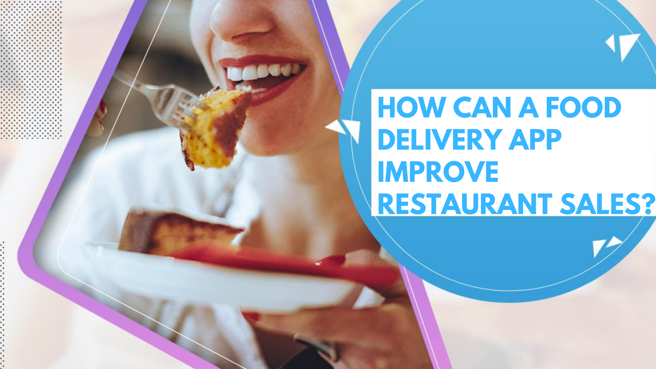 How can a Food Delivery App Improve Restaurant Sales? – Read This to Skyrocket Your Profits
