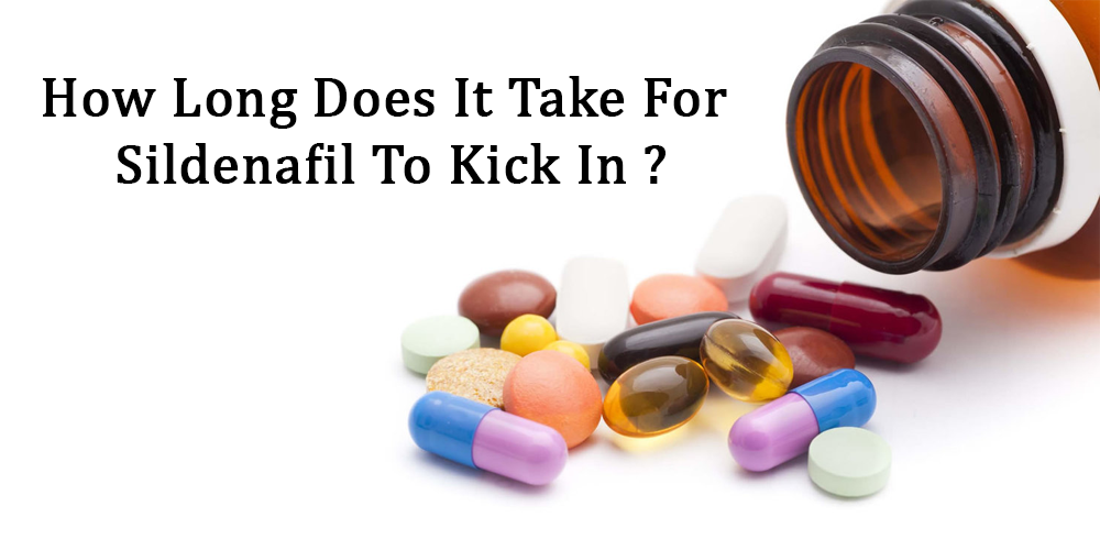 How Long Does It Take For Sildenafil To Kick In?