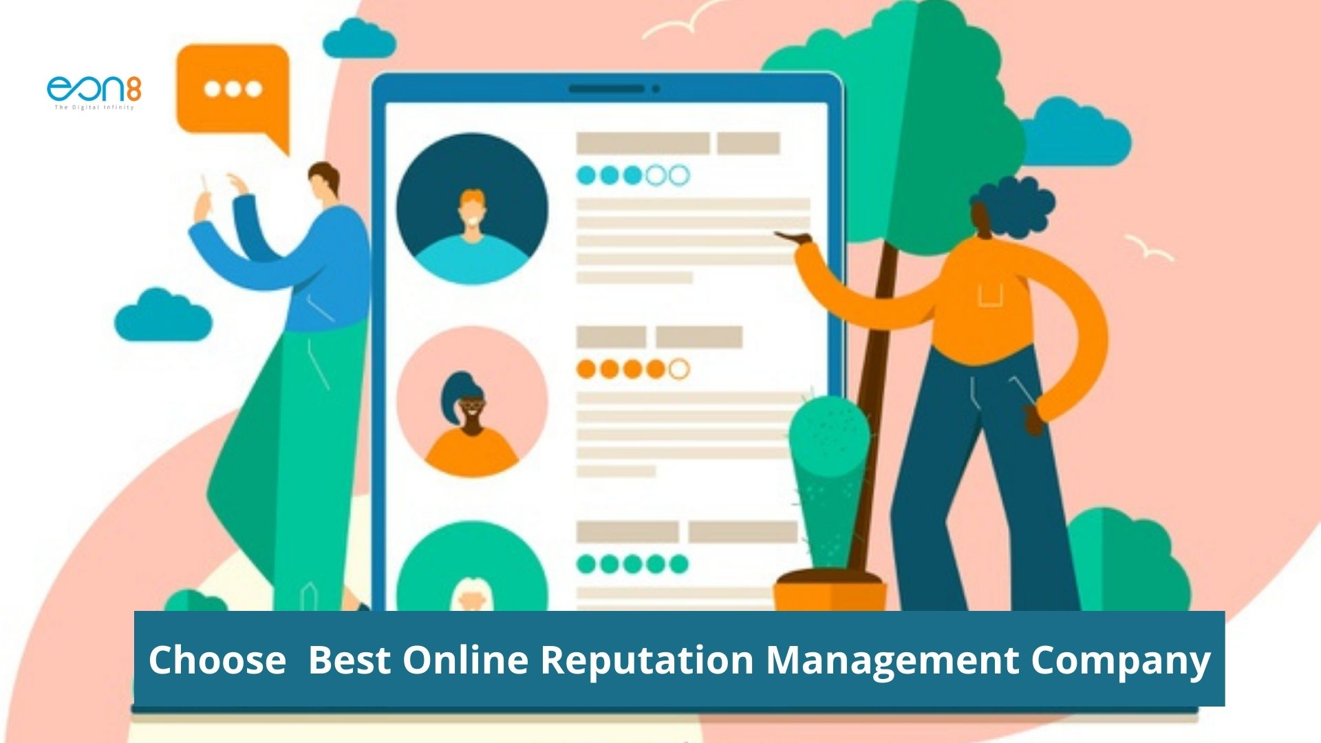 Tips to Choose the Best Online Reputation Management Company