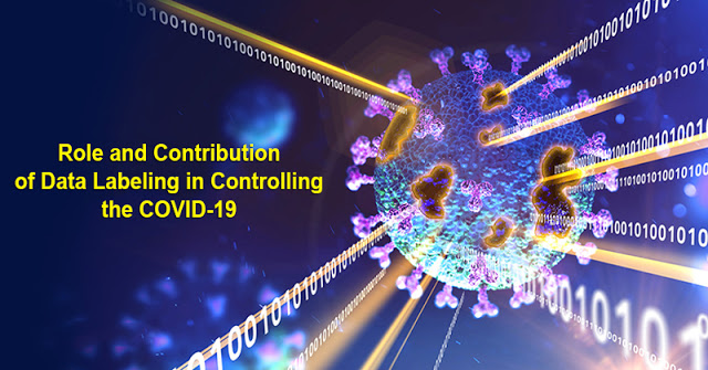 The Role and Contribution of Data Labeling in Controlling the COVID-19
