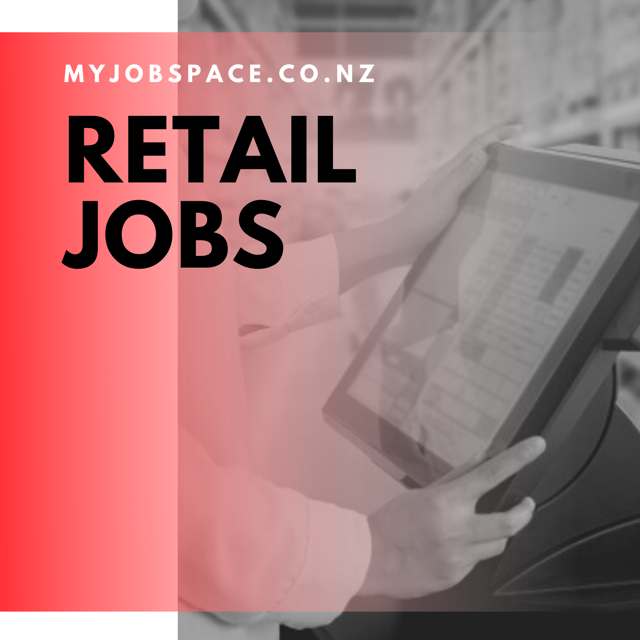 How to Get Best Options for Retail Jobs in New Zealand?
