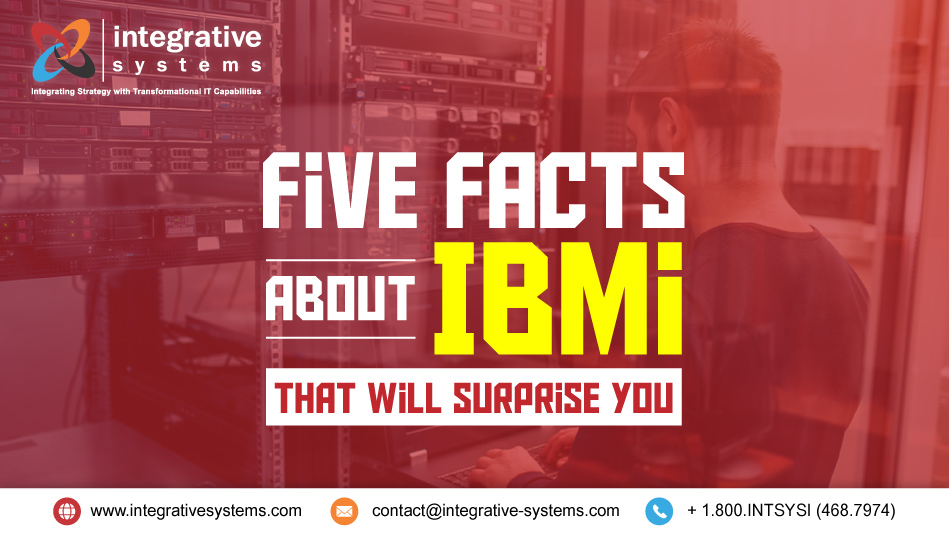 Five Facts About IBMi That Will Surprise You