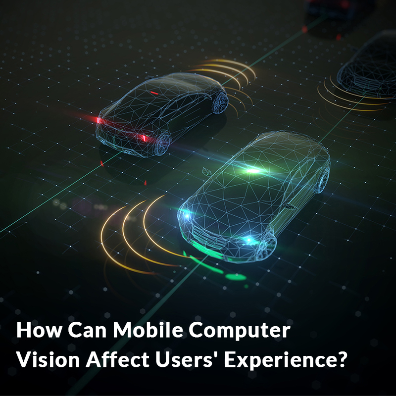 How Can Mobile Computer Vision Affect Users' Experience?