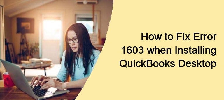 QuickBooks Error 1603: Installation/Updating HTML Error