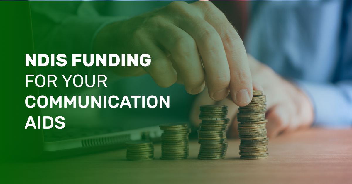 How Can you Use NDIS Funding for your Communication Aids?