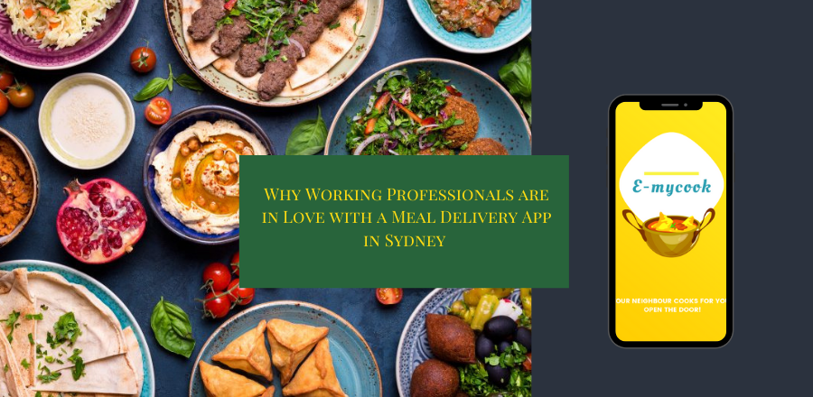 Why Working Professionals are in Love With a Meal Delivery App in Sydney