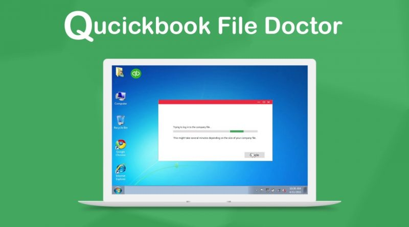 Everything About Quickbooks File Doctor