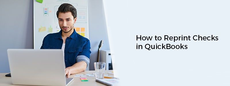 How to Reprint Checks, and  Void Paycheck in QuickBooks
