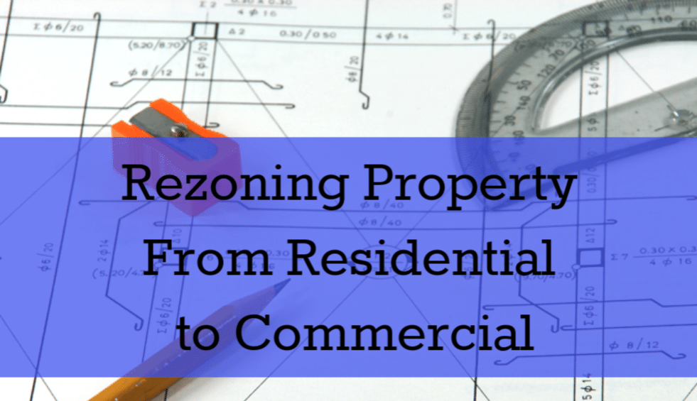 rezoning-property-from-residential-to-commercial