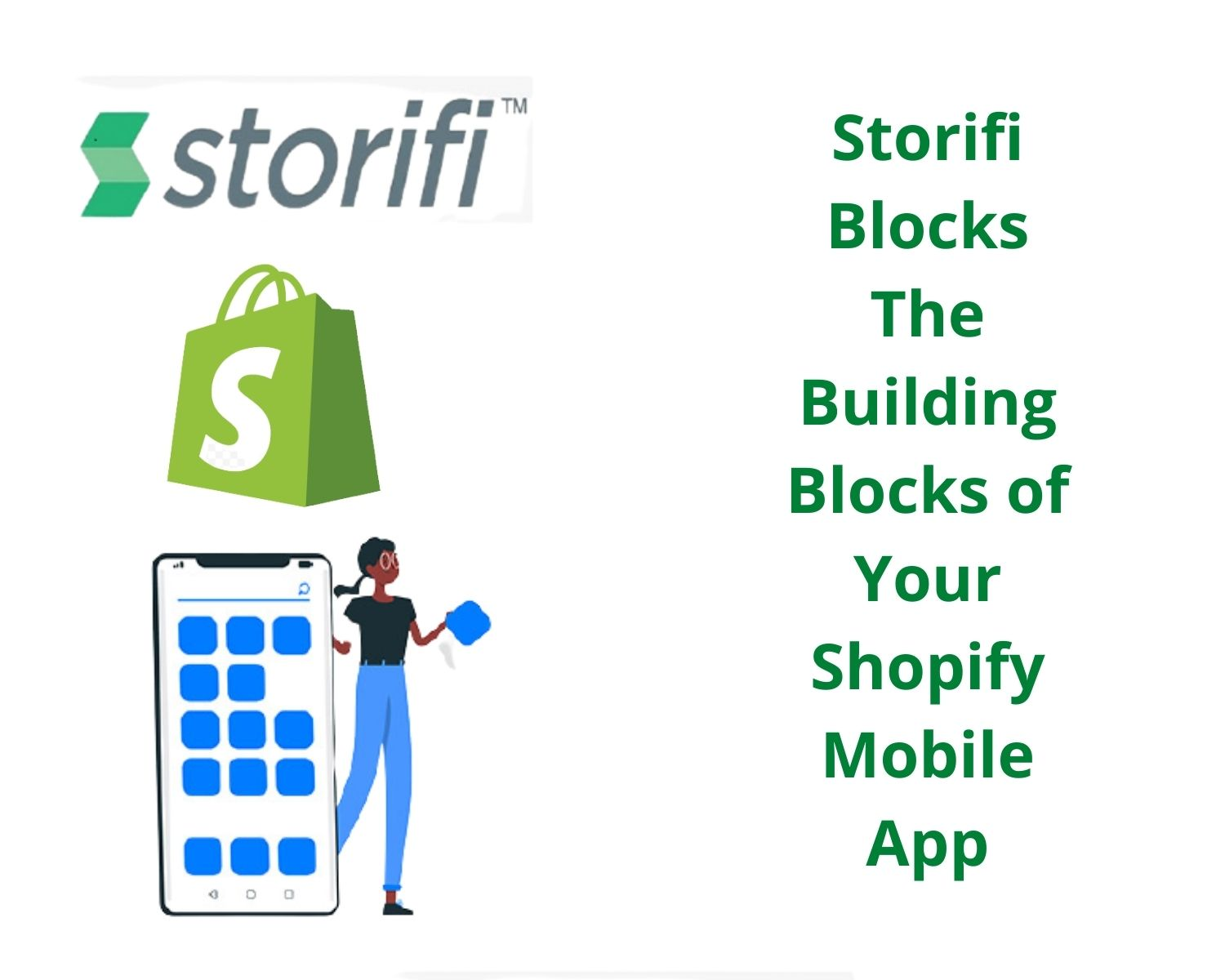 Storifi Blocks – The Building Blocks of Your Shopify Mobile App