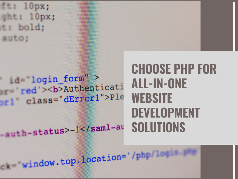 Choose PHP For All-In-One Website Development Solutions