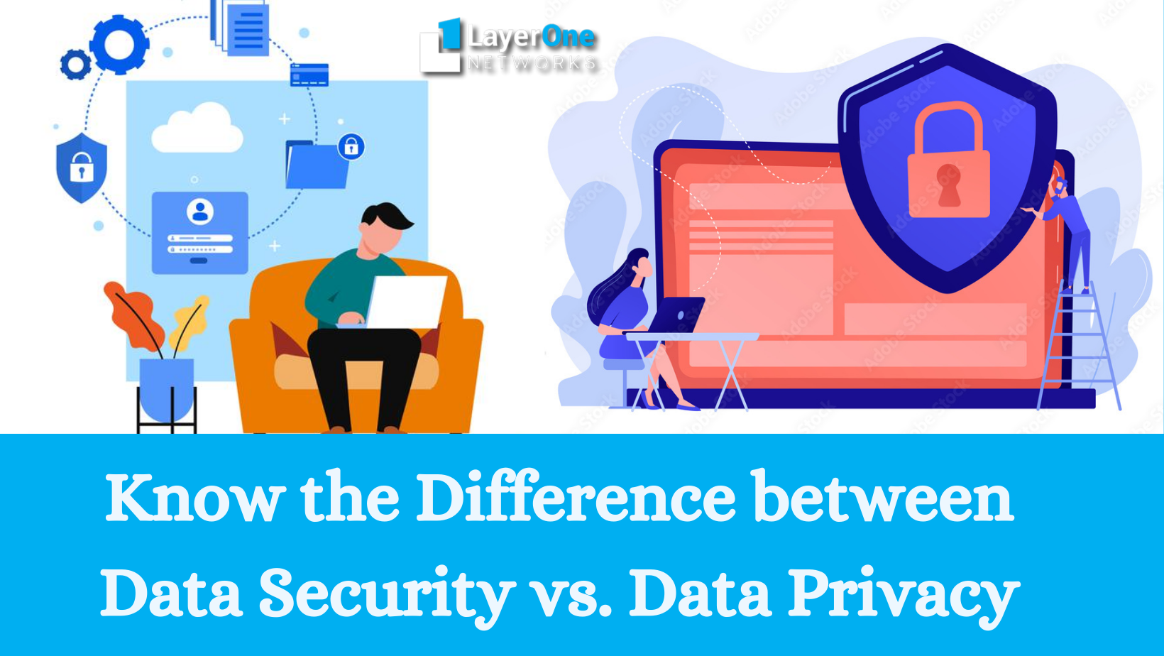 Know The Difference Between Data Security vs. Data Privacy