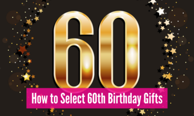 How to Select 60th Birthday Gifts