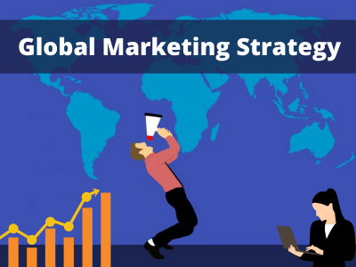 3 Tips for Crafting a Potent Global Marketing Strategy